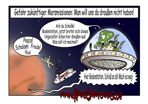 Cartoon: Marsmission (medium) by karicartoons tagged weltall,sonnensystem,raumfahrt,mission,marsmission,mars,cartoon,außerirdischer,astronaut,alien