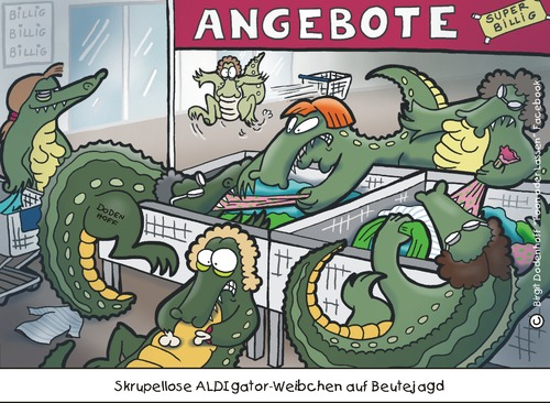 Cartoon: ALDIgator (medium) by Dodenhoff Cartoons tagged aldi,discounter,schnäppchen,gier,frauenkampf