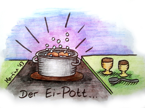 Cartoon: der Ei-Pott... (medium) by martinchen tagged ei,eier,pott,topf,ipod