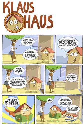 Cartoon: Klaus Haus (medium) by Tobias Wieland tagged klaus,haus,hausmann,hausman,superheld,baum,wohnung,bungalow,gerechtigkeit,gerecht,comic,strip,haus,wohnen,tier,haustier,baum,park