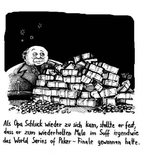 Cartoon: Opa Schluck (medium) by Tobias Wieland tagged opa,schluck,poker,world,series,finale,humor,lustig,