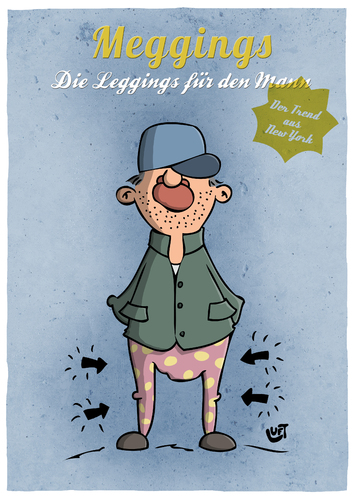 Cartoon: Meggings (medium) by luftzone tagged cartoonalarm,cartoon,thomas,luft,luftzone,humor,comic,spaß,lustig,freude,lachen,comedy,lacher,brüller,zeichnung,sprechblase,karikatur,meggings,leggings,mann,mütze,trend,mode,fashion,new,york,hose,bauer,cartoonalarm,cartoon,thomas,luft,luftzone,humor,comic,spaß,lustig,freude,lachen,comedy,lacher,brüller,zeichnung,sprechblase,karikatur,meggings,leggings,mann,mütze,trend,mode,fashion,new,york,hose,bauer