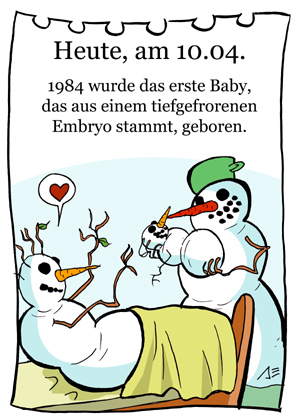 Cartoon: 10. April (medium) by chronicartoons tagged schneemann,baby,embryo,kreissaal,cartoon