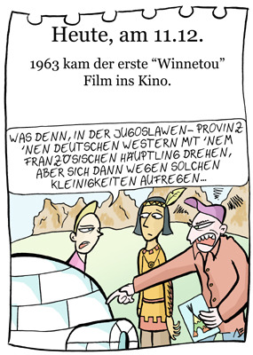 Cartoon: 11. Dezember (medium) by chronicartoons tagged winnetou,old,shatterhand,indianer,iglu,western,cartoon