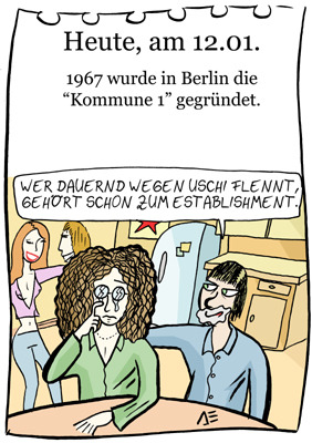 Cartoon: 12. Januar (medium) by chronicartoons tagged kommune1,uschi,obermeier,rainer,langhans,68er,cartoon