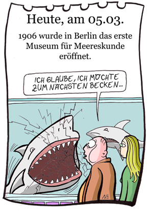 Cartoon: 5.März (medium) by chronicartoons tagged museum,meereskunde,hai,cartoon
