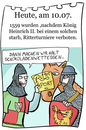 Cartoon: 10. Juli (small) by chronicartoons tagged ritter,turnier,schokolade,cartoon
