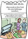 Cartoon: 16. Januar (small) by chronicartoons tagged rolltreppe,new,york,cartoon
