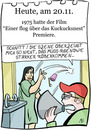 Cartoon: 20. November (small) by chronicartoons tagged einer,flog,über,das,kuckucksnest,jack,nicholson,milos,forman,cartoon