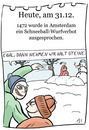 Cartoon: 31. Dezember (small) by chronicartoons tagged schneeball,amsterdam,winter,cartoon