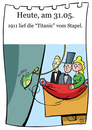 Cartoon: 31. Mai (small) by chronicartoons tagged titanic,stapellauf,schiffstaufe,cartoon