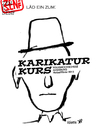 Cartoon: KARIKURS 2012- Ergebnisse (small) by zenundsenf tagged karlheinzprinz,michaelkarl,klausmueller,zensenf,zenundsenf,zenf,illustration,cartoon,comic,karikatur,caricature,kurs,workshop,2012,augsburg,volkshochschule,könig,kudwig,elvira,stromberg,beckham,andreas,walter
