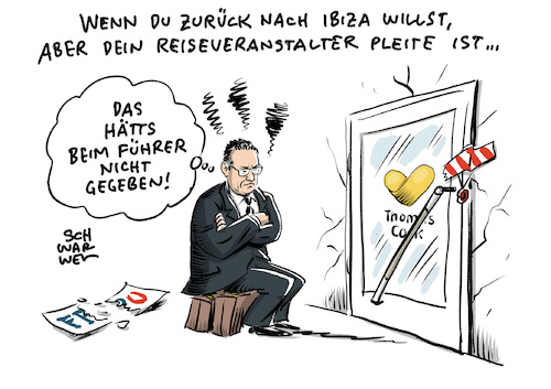 Cartoon: Strache FPÖ Thomas Cook (medium) by Schwarwel tagged strache,ibiza,video,urlaub,fpö,kurz,österreich,politik,politiker,wahl,wahlen,thomas,cook,reise,holiday,neckermann,övp,nationalrat,insolvenz,reiseveranstalter,cartoon,karikatur,schwarwel,strache,ibiza,video,urlaub,fpö,kurz,österreich,politik,politiker,wahl,wahlen,thomas,cook,reise,holiday,neckermann,övp,nationalrat,insolvenz,reiseveranstalter,cartoon,karikatur,schwarwel