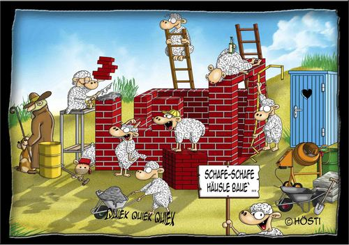 Cartoon: schafe schafe Häusle baue (medium) by Hösti tagged schaf,schafe,voll,schaaf,hösti,cartoons