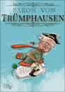 Cartoon: Baron von Trümphausen (small) by jean gouders cartoons tagged trump,corona,usa,crisis,covid,19,hydroxychloroquine