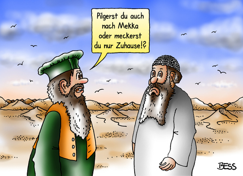 Cartoon: Mekkarei (medium) by besscartoon tagged islam,mekka,religion,pilger,männer,bess,besscartoon