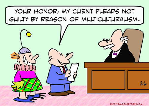 Cartoon: client not guilty multiculturali (medium) by rmay tagged client,not,guilty,multiculturalism