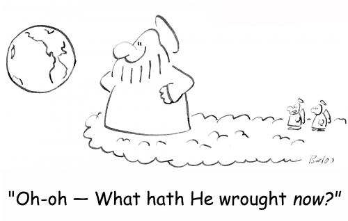 Cartoon: He wrought now (medium) by rmay tagged he,wrought,now