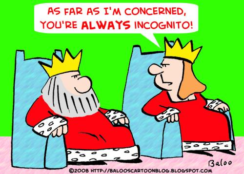 Cartoon: king queen always incognito (medium) by rmay tagged king,queen,always,incognito