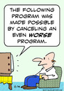 Cartoon: an even worse program (small) by rmay tagged an,even,worse,program,tv,television,interrupt