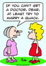 Cartoon: at least marry quack doctor (small) by rmay tagged at,least,marry,quack,doctor