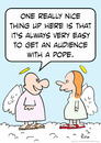 Cartoon: audience pope angels heaven (small) by rmay tagged audience,pope,angels,heaven