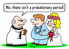 Cartoon: bride probationary period (small) by rmay tagged bride,probationary,period,wedding