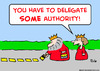 Cartoon: delegate authority king (small) by rmay tagged delegate,authority,king