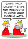 Cartoon: king sarah palin running mate (small) by rmay tagged king,sarah,palin,running,mate